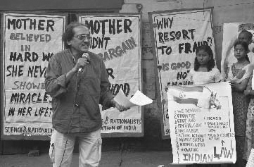 The general secretary of the Science and Rationalists Association of India (left) speaks during a protest rally in India in October 2003. The rationalists demonstrated in Calcutta, the adopted home of Catholic nun and humanitarian Mother Teresa