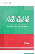 Student-Led Discussions: How Do I Promote Rich Conversations About Books, Videos, and Other Media?