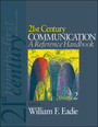21st Century Communication: A Reference Handbook cover