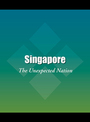 Singapore: The Unexpected Nation cover