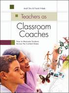 Teachers as Classroom Coaches: How to Motivate Students Across the Content Areas image