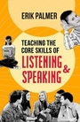 Teaching the Core Skills of Listening & Speaking cover