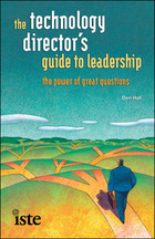 The Technology Directors Guide to Leadership: The Power of Great Questions