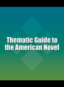 Thematic Guide to the American Novel cover