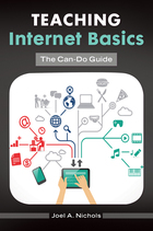 Teaching Internet Basics: The Can-Do Guide