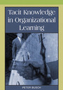 Tacit Knowledge in Organizational Learning cover