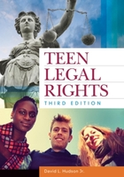 Teen Legal Rights, ed. 3