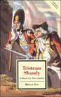 Tristram Shandy: A Book for Free Spirits cover