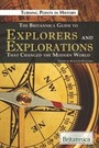 The Britannica Guide to Explorers and Explorations That Changed the Modern World cover