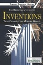 The Britannica Guide to Inventions That Changed the Modern World cover