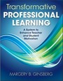 Transformative Professional Learning: A System to Enhance Teacher and Student Motivation cover