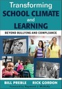 Transforming School Climate and Learning: Beyond Bullying and Compliance cover
