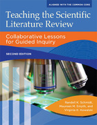 Teaching the Scientific Literature Review, ed. 2: Collaborative Lessons for Guided Inquiry