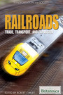 The Compete History of Railroads: Trade, Transport, and Expansion cover
