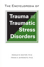 The Encyclopedia of Trauma and Traumatic Stress Disorders cover