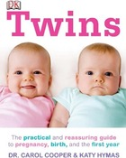 Twins: The Practical and Reassuring Guide to Pregnancy, Birth, and the First Year