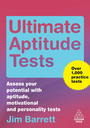 Ultimate Aptitude Tests: Assess Your Potential with Aptitude, Motivational and Personality Tests cover
