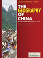 The Geography of China: Sacred and Historic Places cover