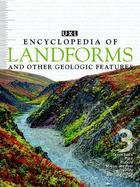 UXL Encyclopedia of Landforms and Other Geologic Features