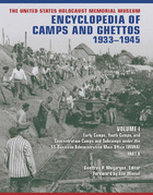 The United States Holocaust Memorial Museum Encyclopedia of Camps and Ghettos, 1933-1945, Vol. 1