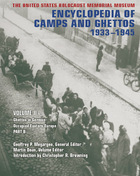The United States Holocaust Memorial Museum Encyclopedia of Camps and Ghettos, 1933-1945, Vol. 2