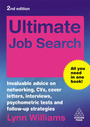 Ultimate Job Search, ed. 2: Invaluable Advice on Networking, CVs, Cover Letters, Interviews, Psychometric Tests and Follow-up Strategies cover