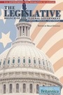 The Legislative Branch of the Federal Government: Purpose, Process, and People cover