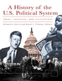 A History of the U.S. Political System: Ideas, Interests, and Institutions cover