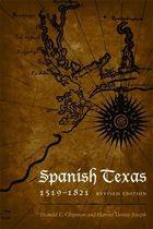 Spanish Texas, 1519-1821, Rev. ed.