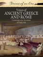 Voices of Ancient Greece and Rome: Contemporary Accounts of Daily Life cover