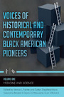 Voices of Historical and Contemporary Black American Pioneers cover