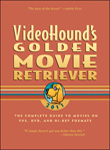 VideoHound's Golden Movie Retriever, ed. 2013 cover