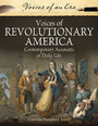 Voices of Revolutionary America: Contemporary Accounts of Daily Life cover