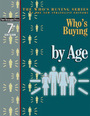 Whos Buying by Age, ed. 7 cover