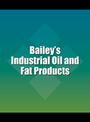 Baileys Industrial Oil and Fat Products, ed. 6 cover