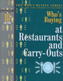 Whos Buying at Restaurants and Carry-Outs, ed. 10 cover