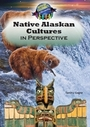 Native Alaskan Cultures in Perspective cover