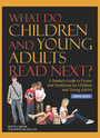 What Do Children and Young Adults Read Next? A Readers Guide to Fiction and Nonfiction for Children and Young Adults cover