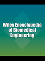 Wiley Encyclopedia of Biomedical Engineering cover