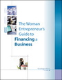 Woman Entrepreneurs Guide to Financing a Business cover