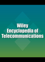 Wiley Encyclopedia of Telecommunications cover