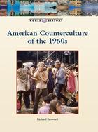 American Counterculture of the 1960s