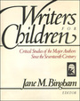 Writers for Children: Critical Studies of Major Authors Since the Seventeenth Century cover