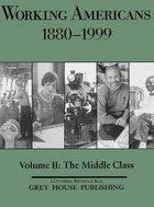 Working Americans, 1880-1999, Vol. 2