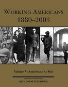 Working Americans, 1880-2003, Vol. 5