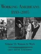 Working Americans, 1880-2005, Vol. 6