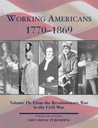 Working Americans, 1770-1869, Vol. 9