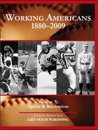 Working Americans, 1880-2009, Vol. 10
