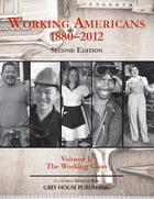 Working Americans, 1880-2012, ed. 2, Vol. 1