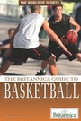 The Britannica Guide to Basketball cover